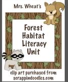 Forest Habitat Literacy Unit