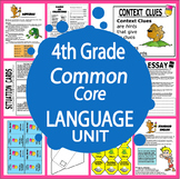 4th Grade Common Core Language Unit + Posters - 250 + Pages!