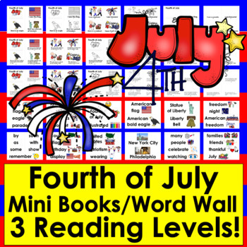 Fourth of July Emergent Readers & Harder-6 Versions-Color & B/W-2 Levels