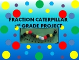 Fraction Caterpillar 3rd Grade Package
