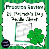 Fraction Review (all operations) St. Patrick's Day Riddle Sheet