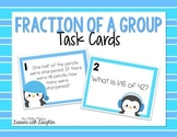 Fraction of a Group Task Cards