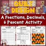 Fractions, Decimals, Percents Quilt Activity Worksheet