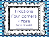 Fractions Four Corners & More Parts of a Set