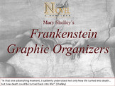 Frankenstein~ Graphic Organizers