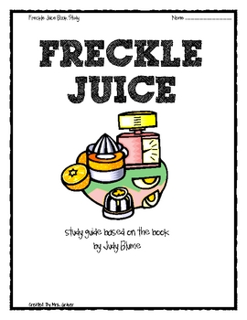 Freckle Juice Study Guide