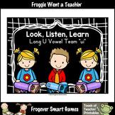 Free Teaching Literacy Resource--Look,Listen,Learn Long U