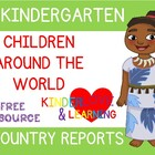 Freebie!  Children around the World Report for Kindergarten