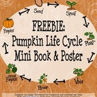 Freebie: Pumpkin Life Cycle Mini Book & Poster