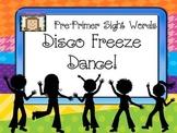 Freeze Dance Pre-Primer Sight Words - Disco