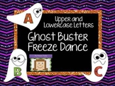 Freeze Dance Upper and Lowercase Letters  - Ghost Busters