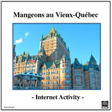 French – Eating in Old Quebec City (Vieux-Québec) – Intern