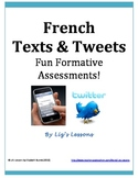 French Texts & Tweets-Fun Formative Assessments!