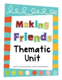 Friends - A Theme Unit for Kindergarten on Making Friends