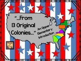 """""""From 13 Original Colonies...""""  An Upper Elementary Study"""