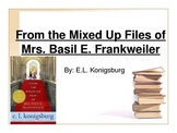 From the Mixed Up Files of Mrs. Basil E Frankweiler Teachi