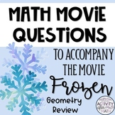 Math Movie Questions to accompany Frozen. Great End of the
