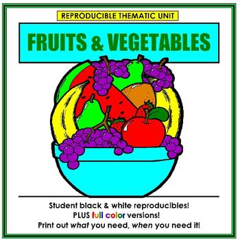 Fruits & Vegetables Thematic Unit