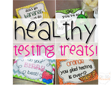 Healthy Testing Treat Notes!