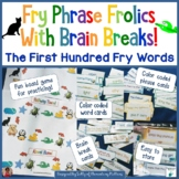 Sight Words: Fry Phrase Frolic With Brain Breaks
