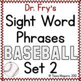 Fluency with Fry Sight Word Phrase Baseball- List 2