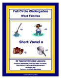 Full Circle Kindergarten Book 2 - Short Vowel o Word Families