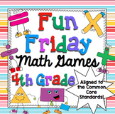 Fun Friday Math Games Mega Bundle (4th Grade)