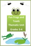 Fun Frogs and Toads Thematic Unit for Grades 3-4