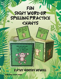 Fun Sight Word or Spelling Practice Chants