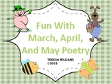 Fun With March, April, and May Poetry
