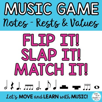 """Music Game NOTE and REST Value Lesson and Review  """"FLIP IT"""