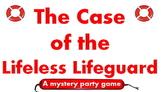 Game: The Lifeless Lifeguard (Murder Mystery/ drama script)