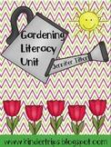 Gardening Literacy Unit-Teaching Materials, Literacy Cente