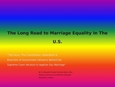 Gay Marriage PowerPoint: The Long Road to Marriage Equality