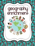 Geography Enrichment