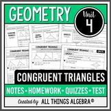 Geometry: Congruent Triangles (Unit 4) - Unit Bundle!