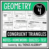 Congruent Triangles: Geometry (Unit 4)
