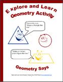 Geometry: Geometry Says