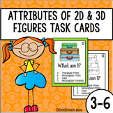 Geometry Task Cards - Attributes of 2D & 3D Figures (3rd - 5th)