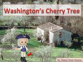 """""""George Washington and the Cherry Tree"""" President's Day St"""