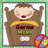 Germs Make Me Sick! (Plus Hand Washing Procedures)
