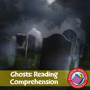 Ghosts: Reading Comprehension