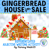 Gingerbread House For Sale- Adjectives-Descriptive Writing