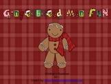 Gingerbread Man Fun!