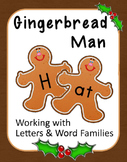 Gingerbread Man Literacy: Letters, Word Families, Digraphs