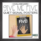 Give Me 5 Quiet Signal Posters- Chalkboard Designs
