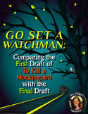 Go Set A Watchman By Harper Lee Close Reading Compare/Contrast
