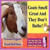 Goats Don't Smell Personal Hygiene Social Skill/Story Resc