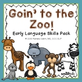 Goin' to the Zoo: Early Language Skills Pack