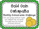 Gold Coin Catapult ~ Monthly School-wide Science Challenge ~ STEM